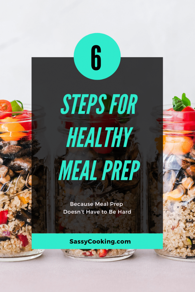 6 steps for healthy meal prep with an image of meals in mason jars