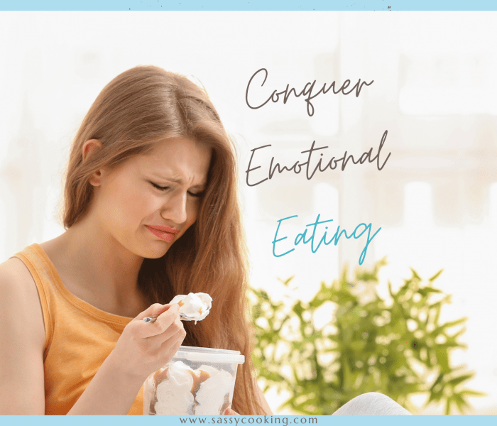 How To Conquer Emotional Eating